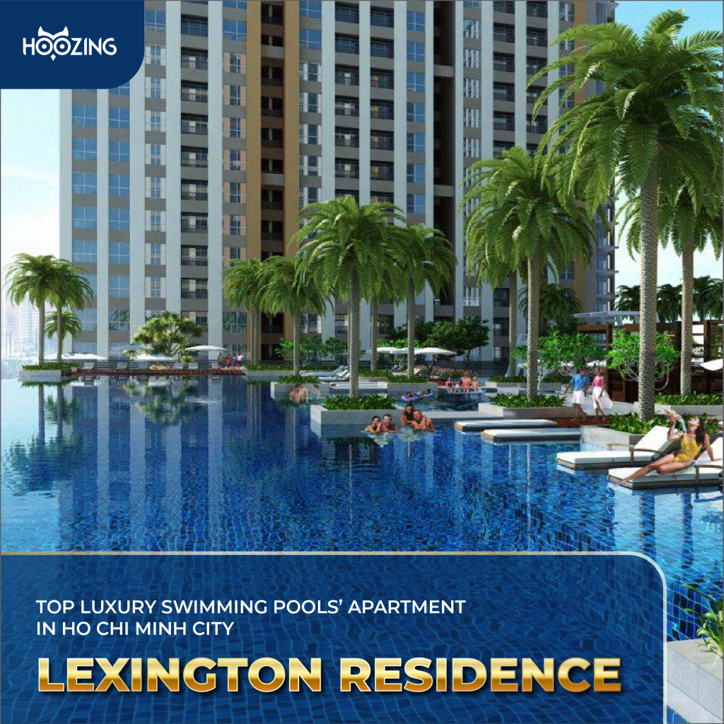 Lexington Residence - Top luxury swimming pools' apartment in Ho Chi Minh City