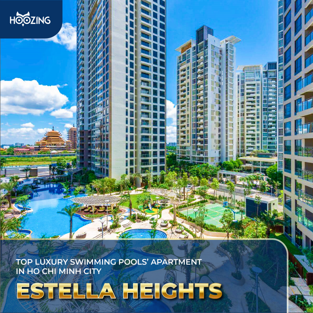 Estella Heights - Top luxury swimming pools' apartment in Ho Chi Minh City