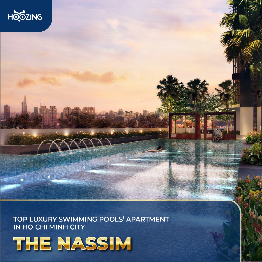 The Nassim - Top luxury swimming pools' apartment in Ho Chi Minh City